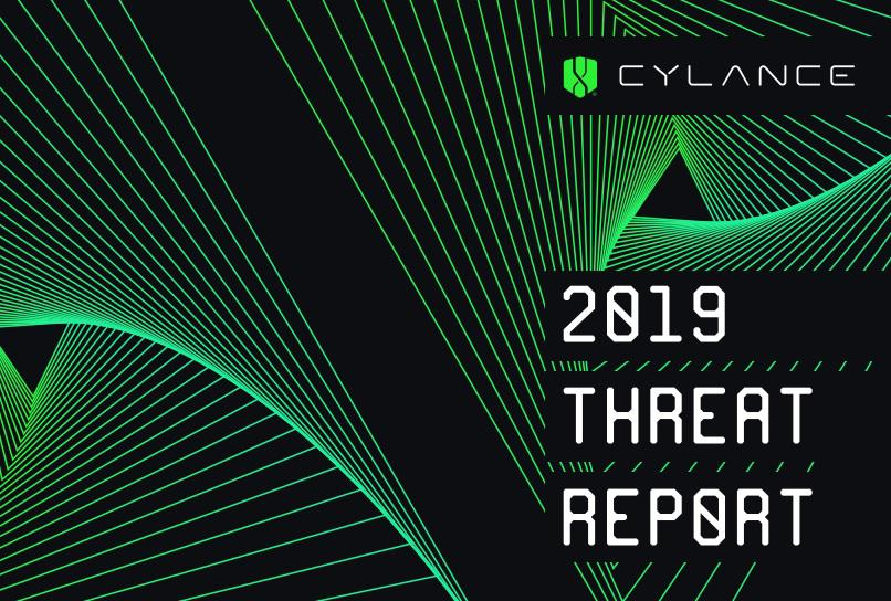 Cylance 2019 Threat Report